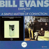 Bill Evans - Empathy / A Simple Matter Of Conviction (Remastered)