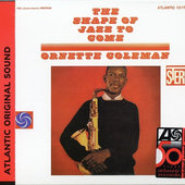 Ornette Coleman - Shape Of Jazz To Come (Edice 1998)