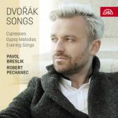 Antonín Dvořák / Pavol Breslik, Robert Pechanec - Dvořák: Písně - Cypřiše, Písně večerní, Cigánské melodie (2017)
