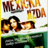 Film/Drama - Mexická jízda