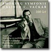 Dalibor C. Vačkář - Smoking Symfonie A Další