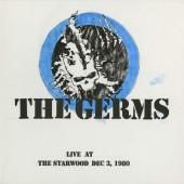 Germs - Live At Starwood, Dec. 3, 1980 (Edice 2019) - Vinyl