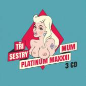 Tři Sestry - Platinum Maximum (3CD, 2020)