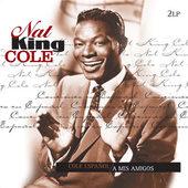 Nat King Cole - Cole Español / A Mis Amigos - 180 gr. Vinyl