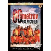 Film/Dokument - Pavol Barabáš: 80 metrov pod vrcholom (DVD, 2004)