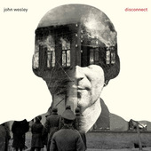 John Wesley - Disconnect (Limited Edition, 2014)