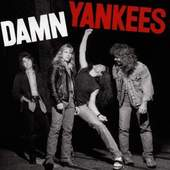 Damn Yankees - Damn Yankees (1990)