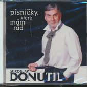 Miroslav Donutil - Písničky, které mám rád