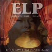 Emerson, Lake & Palmer - Show That Never Ends