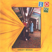 10cc - Sheet Music (Remastered)