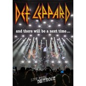 Def Leppard - And There Will Be A Next Time (2017)