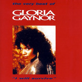 "Gloria Gaynor - Very Best Of Gloria Gaynor ""I Will Survive"""