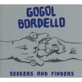 Gogol Bordello - Seekers And Finders (2017)