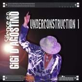 Gigi D'Agostino - Underconstruction 1 (Silence)