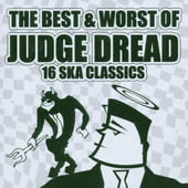 Judge Dread - Best & Worse Of Judge Dread DOPRODEJ
