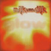 Mijk Van Dijk - Glow (1997)
