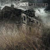 Ghost Next Door - Ghost Next Door (2015)