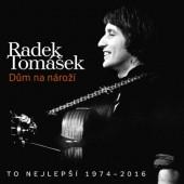 Radek Tomášek - Dům na nároží: To nejlepší 1974–2016/2CD (2016)