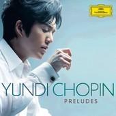 Yundi - YUNDI -  CHOPIN Preludes