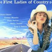 Various Artists - First Ladies Of Country PATTON,DIXIE CHICKS,