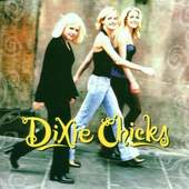 Dixie Chicks - WIDE OPEN SPACES (1998)