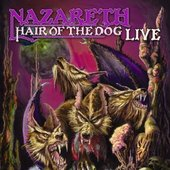 Nazareth - Hair Of The Dog: Live