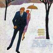 Johnny Hodges - Blues A-Plenty (Edice 2012)
