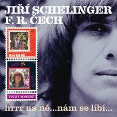 Jiří Schelinger & František Ringo Čech - Hrrr Na Ně... / ...Nám Se Líbí... (Edice 2016)