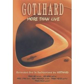 Gotthard - More Than Live (DVD, Edice 2006)