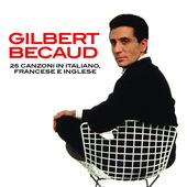 Gilbert Becaud - 25 Canzoni In Italiano, Francese E Inglese (2016)