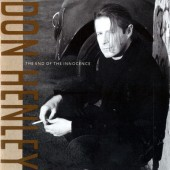 Don Henley - End Of The Innocence (1989)