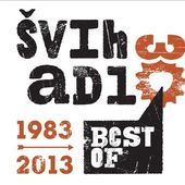 Švihadlo - Best Of 30: 1983-2013