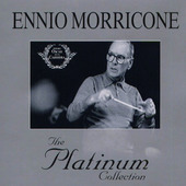 Ennio Morricone - Platinum Collection (2007)