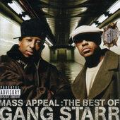 Gang Starr - Mass Appeal: The Best Of Gang Starr (2006)