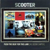 Scooter - Push The Beat For This Jam - The Second Chapter (2002)