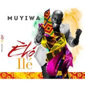 Muyiwa - Eko Ile (2016)