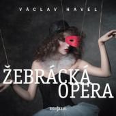 Václav Havel - Žebrácká opera (2019)