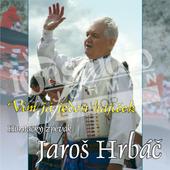 Jaroš Hrbáč - Vím Já Jeden Hájíček (2008)