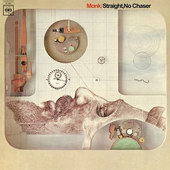 Thelonious Monk - Straight, No Chaser (Edice 2013) - 180 gr. Vinyl
