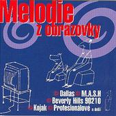 Various Artists - Melodie z obrazovky