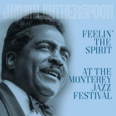 Jimmy Witherspoon - Feelin' The Spirit / At The Monterey Jazz Festival (Edice 2019) – Vinyl