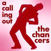 Chancers - A Calling Out