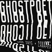 Ghostpoet - Dark Days + Canapés /LP (2017)