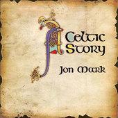 Jon Mark - A Celtic Story (Edice 2010) - 180 gr. Vinyl