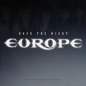 Europe - Rock The Night (The Very Best Of Europe)
