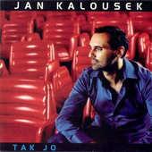 Jan Kalousek - Tak jo
