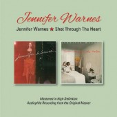 Jennifer Warnes - Jennifer Warnes / Shot Through The Heart (Remaster 2016)