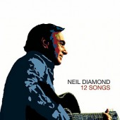 Neil Diamond - 12 Songs (Remaster 2014)