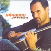 Jan Kalousek - Náhodou (2007)