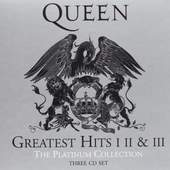 Queen - Platinum Collection (Greatest Hits I, II & III)